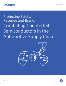 Protecting Safety, Revenue and Brand: Combating Counterfeit Semiconductors in the Automotive Supply Chain cover